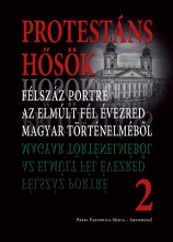 PROTESTÁNS HŐSÖK 2. - Ekönyv - FAGGYAS SÁNDOR