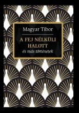 A SANGHAJI TITOK  ÉS MÁS TÖRTÉNETEK - Ebook - MAGYAR TIBOR