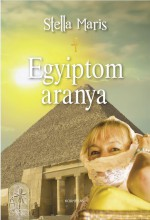EGYIPTOM ARANYA - Ekönyv - MARIS, STELLA