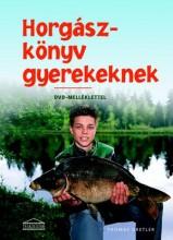 HORGÁSZKÖNYV GYEREKEKNEK - Ekönyv - GRETLER,THOMAS