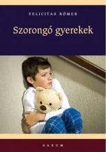 SZORONGÓ GYEREKEK - Ebook - RÖMER, FELICITAS