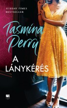 A LÁNYKÉRÉS - Ekönyv - PERRY, TASMINA