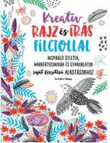 KREATÍV RAJZ ÉS ÍRÁS FILCTOLLAL - Ekönyv - KOSSUTH KIADÓ ZRT.