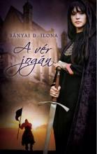 A VÉR JOGÁN - Ebook - BÁNYI D. ILONA