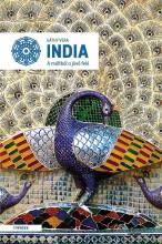 INDIA - A MÚLTBÓL A JÖVŐ FELÉ - Ekönyv - GÁTHY VERA