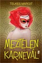 MEZTELEN KARNEVÁL - ÜKH 2015 - Ekönyv - TELKES MARGIT