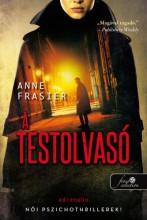 A TESTOLVASÓ - Ekönyv - FRAISER, ANNE
