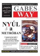 NYÚL A METRÓBAN - Ekönyv - WAY, GABES