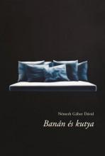 BANÁN ÉS KUTYA - Ekönyv - NÉMETH GÁBOR DÁVID