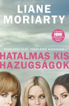HATALMAS KIS HAZUGSÁGOK - Ekönyv - MORIARTY, LIANE