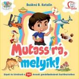MUTASS RÁ, MELYIK! 3-5 ÉVESEKNEK - Ekönyv - DEÁKNÉ B. KATALIN