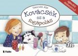 Kovácsék és a fogápolás  - Ebook - Tisóczki Aliz