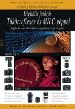 DIGITÁLIS FOTÓZÁS TÜKÖRREFLEXES ÉS MILC GÉPPEL 2018 - Ekönyv - KEATING-ENCZI