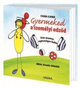 GYERMEKED A SZEMÉLYI EDZŐD - FITT MAMA, EGÉSZSÉGES BABA - Ekönyv - CSOBA ILDIKÓ