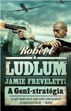 A GENF-STRATÉGIA - Ekönyv - LUDLUM, ROBERT