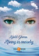 KÖNNY ÉS MOSOLY - Ekönyv - GIBRAN, KHALIL