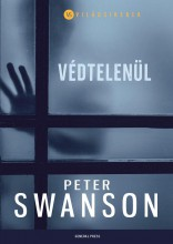 Védtelenül - Ekönyv - Peter Swanson