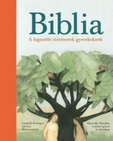 BIBLIA - A LEGSZEBB TÖRTÉNETEK GYEREKEKNEK - Ebook - NAPHEGY KIADÓ