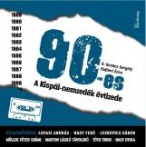 90-ES - A KISPÁL-NEMZEDÉK ÉVTIZEDE - Ekönyv - B. KOVÁCS GERGELY, HUJBERT ÁRON