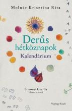 DERŰS HÉTKÖZNAPOK - KALENDÁRIUM - Ekönyv - MOLNÁR KRISZTINA RITA