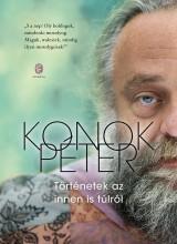 TÖRTÉNETEK AZ INNEN IS TÚLRÓL - Ebook - KONOK PÉTER
