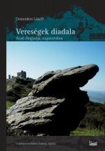 VERESÉGEK DIADALA - ARAD-HEGYALJA NAPSÜTÉSBEN - Ekönyv - DOMONKOS LÁSZLÓ