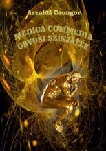 MEDICA COMMEDIA - ORVOSI SZÍNJÁTÉK - Ekönyv - ASZALÓS CSONGOR