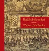 BUDDHA BÖLCSESSÉGEI (KÉTNYELVŰ) - Ekönyv - KOSSUTH KIADÓ ZRT.