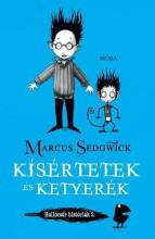 KÍSÉRTETEK ÉS KETYERÉK - HOLLÓCSŐR HISTÓRIÁK 2. - Ekönyv - SEDGWICK, MARCUS