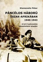 PÁNCÉLOS HÁBORÚ ÉSZAK-AFRIKÁBAN (1940-1943) - Ekönyv - KLEMENSITS PÉTER