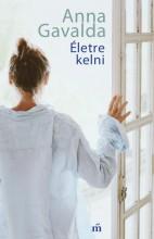 ÉLETRE KELNI - Ekönyv - GAVALDA, ANNA