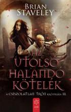 AZ UTOLSÓ HALANDÓ KÖTELÉK - Ekönyv - BRIAN STAVELEY
