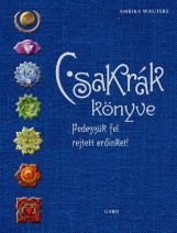CSAKRÁK KÖNYVE - KÖTÖTT (ÚJ!) - Ekönyv - WAUTERS, AMBIKA