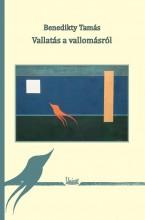 VALLATÁS A VALLOMÁSRÓL - Ekönyv - BENEDIKTY TAMÁS