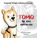 TOMO - AZ ELSŐ VAKKANTÁS - Ekönyv - CSAPODY KINGA-LAKATOS LEVENTE-PÁSZTOHY P