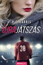 ÚJRAJÁTSZÁS - Ekönyv - HARRIS, P.C.