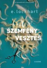 SZEMFÉNYVESZTÉS - Ekönyv - LOCKHART, E.