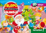 TÉLAPÓ KARÁCSONYI KALANDJA - 3D KÖNYV (POP-UP) - Ekönyv - ELEKTRA KÖNYVKIADÓ KFT.