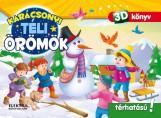 TÉLI ÖRÖMÖK - 3D KÖNYV (POP-UP) - Ebook - ELEKTRA KÖNYVKIADÓ KFT.