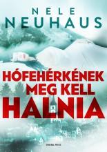 HÓFEHÉRKÉNEK MEG KELL HALNIA - Ekönyv - NEUHAUS, NELE
