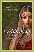 MIHRIMAH - HÜRREM LÁNYA - Ekönyv - ALTINYELEKLIOGLU, DEMET