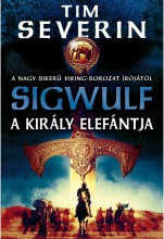 A KIRÁLY ELEFÁNTJA - Ekönyv - SEVERIN, TIM