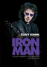 IRON MAN - A BLACK SABBATH ÚTJA MENNYEN ÉS POKLON ÁT - Ekönyv - IOMMI, TONY - LAMMERS, T.J.