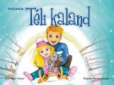 TÉLI KALAND - ÉVSZAKOK (LEPORELLÓ) - Ekönyv - NAPRAFORGÓ KÖNYVKIADÓ