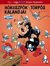 HÓKUSZPÓK TÖRPÖS KALANDJAI - HUPIKÉK TÖRPIKÉK 1 - Ekönyv - MÓRA KÖNYVKIADÓ