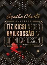 OMNIBUSZ TÍZ KICSI NÉGER GYILKOSSÁG AZ ORIENT EXPRESSZEN - Ekönyv - CHRISTIE, AGATHA