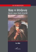 HIÁNY ÉS LÉTTELJESSÉG - FEJEZETEK A MAGYAR FILOZÓFIA TÖRTÉNETÉBŐL - Ekönyv - VERES ILDIKÓ