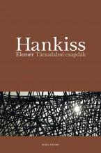 TÁRSADALMI CSAPDÁK - Ekönyv - HANKISS ELEMÉR