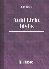 Auld Licht Idylls  - Ekönyv - J. M. Barrie