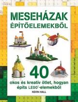 MESEHÁZAK ÉPÍTŐELEMEKBŐL (LEGO) - Ekönyv - NAPRAFORGÓ KÖNYVKIADÓ